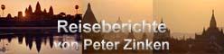 Reiseberichte von Peter Zinken